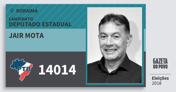 Santinho Jair Mota 14014 (PTB) Deputado Estadual | Roraima | Eleições 2018