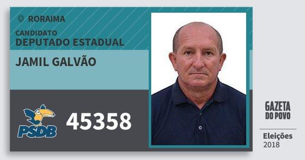 Santinho Jamil Galvão 45358 (PSDB) Deputado Estadual | Roraima | Eleições 2018