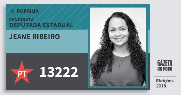 Santinho Jeane Ribeiro 13222 (PT) Deputada Estadual | Roraima | Eleições 2018