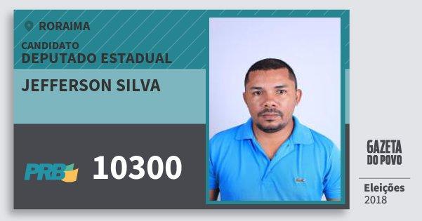 Santinho Jefferson Silva 10300 (PRB) Deputado Estadual | Roraima | Eleições 2018