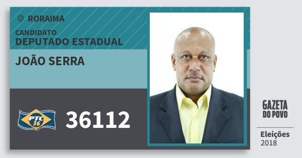 Santinho João Serra 36112 (PTC) Deputado Estadual | Roraima | Eleições 2018