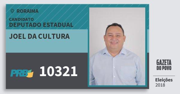 Santinho Joel da Cultura 10321 (PRB) Deputado Estadual | Roraima | Eleições 2018