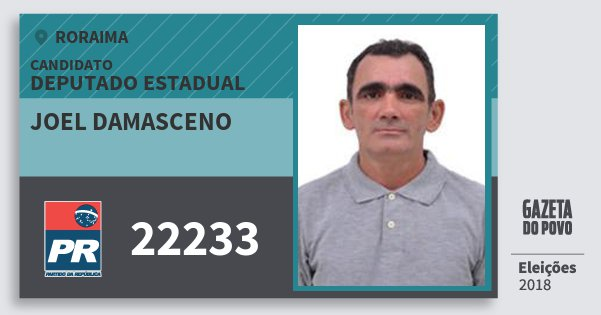 Santinho Joel Damasceno 22233 (PR) Deputado Estadual | Roraima | Eleições 2018