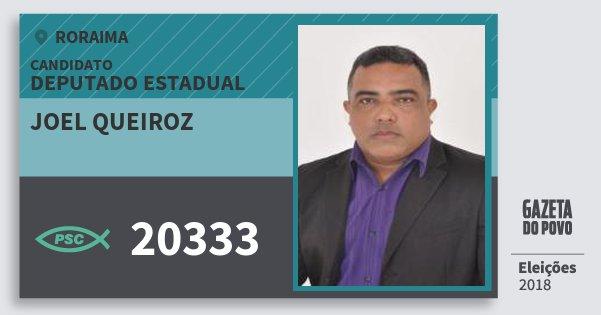 Santinho Joel Queiroz 20333 (PSC) Deputado Estadual   Roraima   Eleições 2018