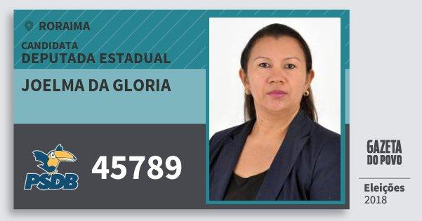Santinho Joelma da Gloria 45789 (PSDB) Deputada Estadual | Roraima | Eleições 2018