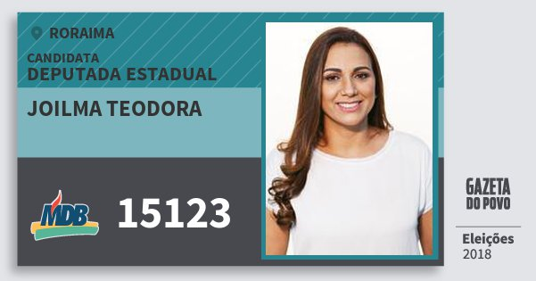 Santinho Joilma Teodora 15123 (MDB) Deputada Estadual | Roraima | Eleições 2018