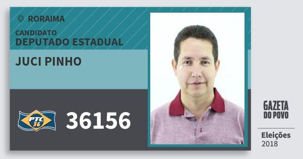 Santinho Juci Pinho 36156 (PTC) Deputado Estadual | Roraima | Eleições 2018