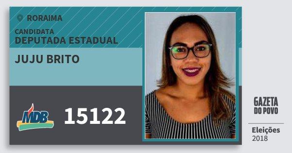 Santinho Juju Brito 15122 (MDB) Deputada Estadual | Roraima | Eleições 2018