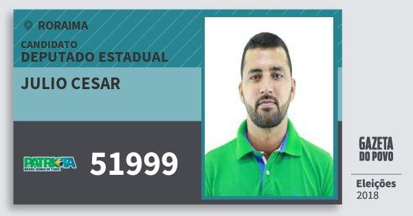 Santinho Julio Cesar 51999 (PATRI) Deputado Estadual | Roraima | Eleições 2018