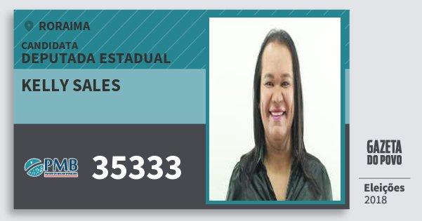 Santinho Kelly Sales 35333 (PMB) Deputada Estadual | Roraima | Eleições 2018