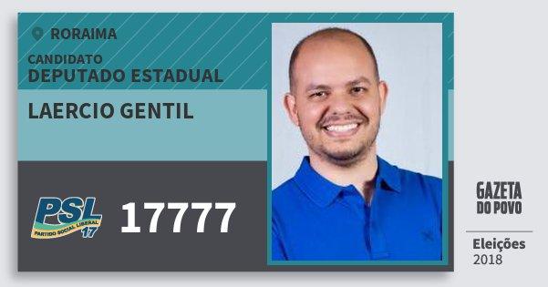 Santinho Laercio Gentil 17777 (PSL) Deputado Estadual | Roraima | Eleições 2018