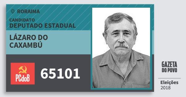 Santinho Lázaro do Caxambú 65101 (PC do B) Deputado Estadual | Roraima | Eleições 2018
