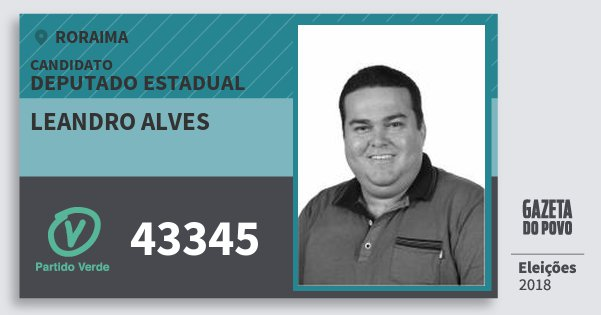 Santinho Leandro Alves 43345 (PV) Deputado Estadual | Roraima | Eleições 2018