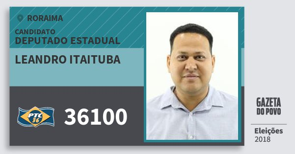 Santinho Leandro Itaituba 36100 (PTC) Deputado Estadual | Roraima | Eleições 2018