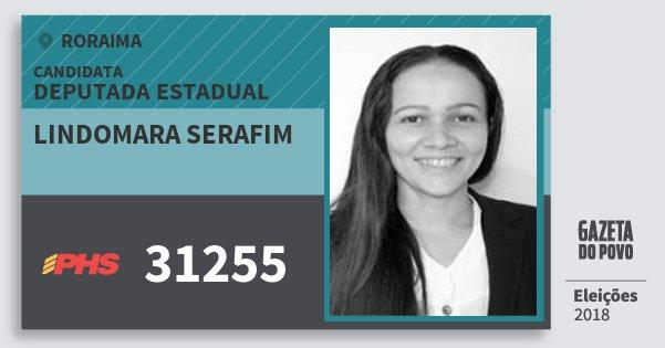 Santinho Lindomara Serafim 31255 (PHS) Deputada Estadual | Roraima | Eleições 2018