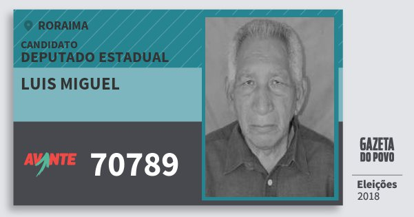 Santinho Luis Miguel 70789 (AVANTE) Deputado Estadual | Roraima | Eleições 2018
