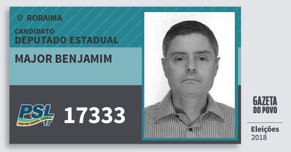 Santinho Major Benjamim 17333 (PSL) Deputado Estadual | Roraima | Eleições 2018