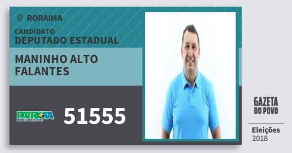 Santinho Maninho Alto Falantes 51555 (PATRI) Deputado Estadual | Roraima | Eleições 2018