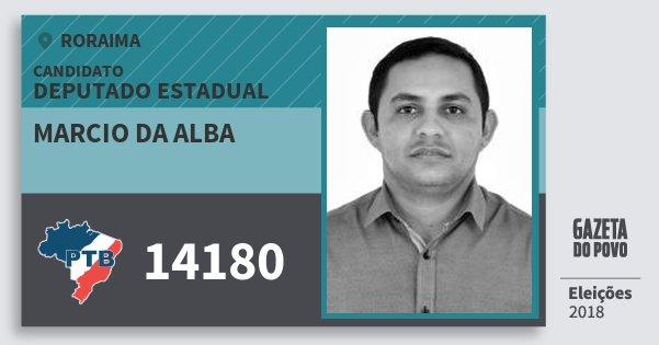 Santinho Marcio da Alba 14180 (PTB) Deputado Estadual | Roraima | Eleições 2018
