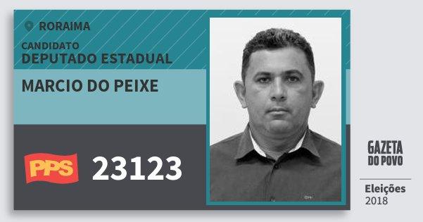 Santinho Marcio do Peixe 23123 (PPS) Deputado Estadual | Roraima | Eleições 2018
