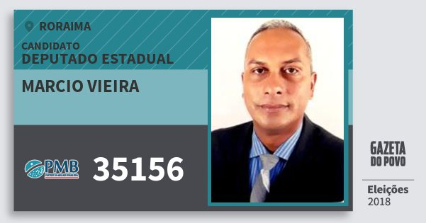 Santinho Marcio Vieira 35156 (PMB) Deputado Estadual | Roraima | Eleições 2018
