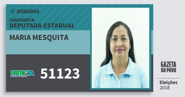 Santinho Maria Mesquita 51123 (PATRI) Deputada Estadual | Roraima | Eleições 2018