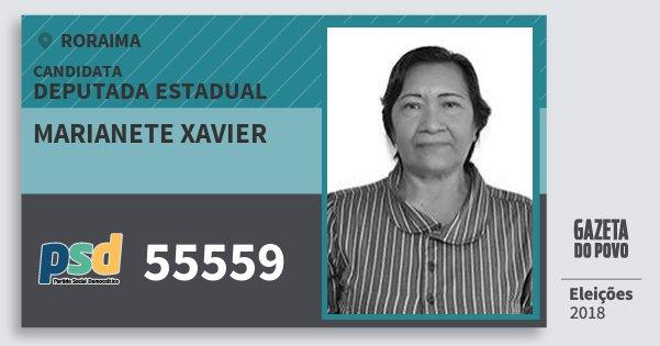 Santinho Marianete Xavier 55559 (PSD) Deputada Estadual | Roraima | Eleições 2018