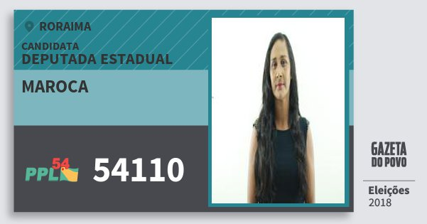 Santinho Maroca 54110 (PPL) Deputada Estadual | Roraima | Eleições 2018