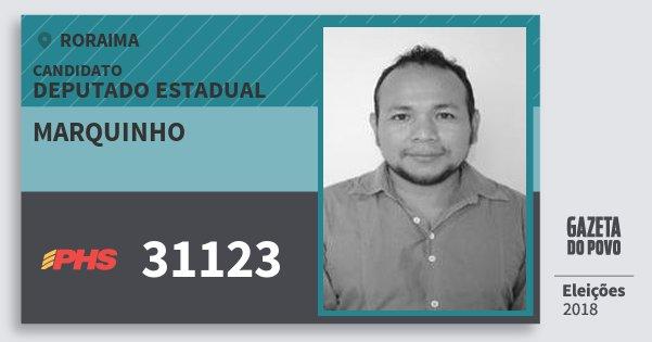 Santinho Marquinho 31123 (PHS) Deputado Estadual | Roraima | Eleições 2018