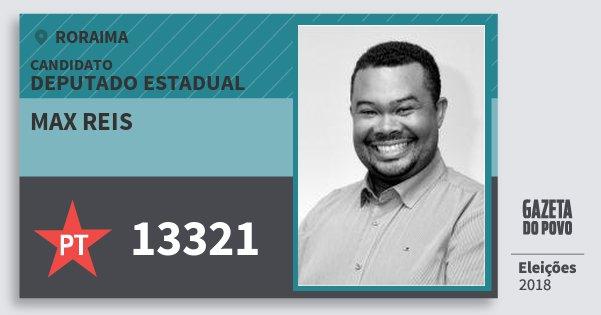 Santinho Max Reis 13321 (PT) Deputado Estadual | Roraima | Eleições 2018
