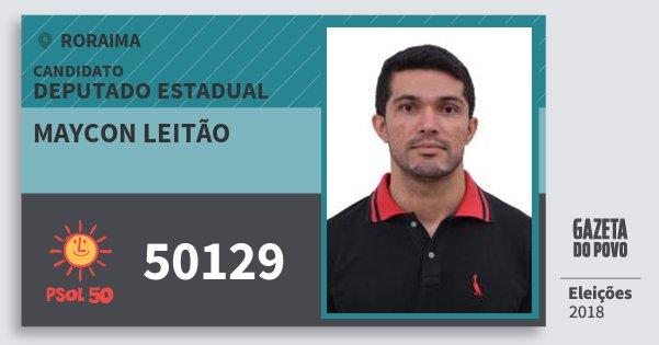 Santinho Maycon Leitão 50129 (PSOL) Deputado Estadual | Roraima | Eleições 2018