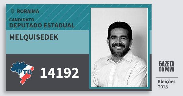 Santinho Melquisedek 14192 (PTB) Deputado Estadual | Roraima | Eleições 2018