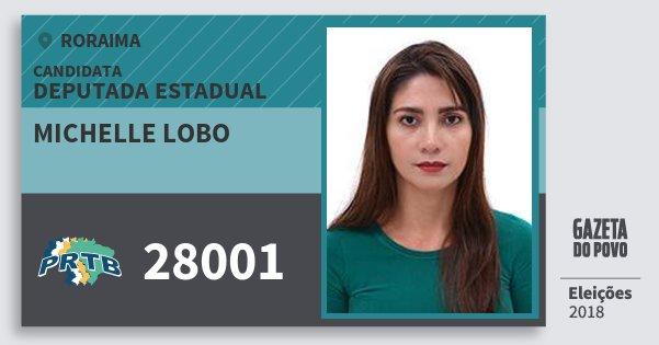Santinho Michelle Lobo 28001 (PRTB) Deputada Estadual | Roraima | Eleições 2018