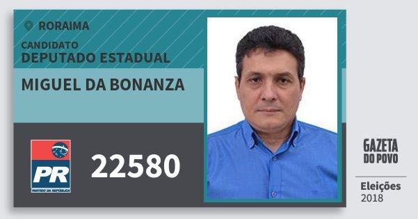 Santinho Miguel da Bonanza 22580 (PR) Deputado Estadual | Roraima | Eleições 2018