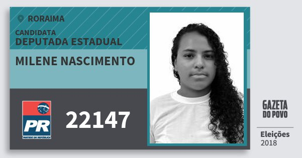 Santinho Milene Nascimento 22147 (PR) Deputada Estadual | Roraima | Eleições 2018