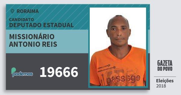 Santinho Missionário Antonio Reis 19666 (PODE) Deputado Estadual | Roraima | Eleições 2018