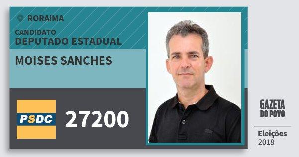Santinho Moises Sanches 27200 (DC) Deputado Estadual | Roraima | Eleições 2018