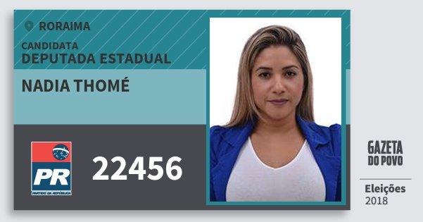 Santinho Nadia Thomé 22456 (PR) Deputada Estadual | Roraima | Eleições 2018
