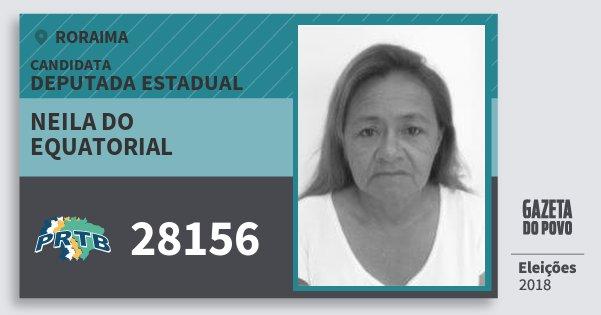Santinho Neila do Equatorial 28156 (PRTB) Deputada Estadual | Roraima | Eleições 2018