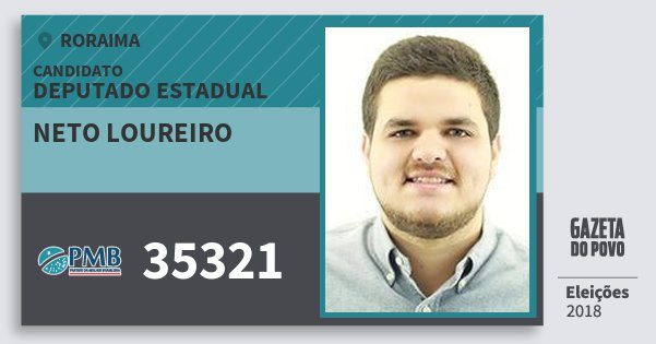 Santinho Neto Loureiro 35321 (PMB) Deputado Estadual | Roraima | Eleições 2018
