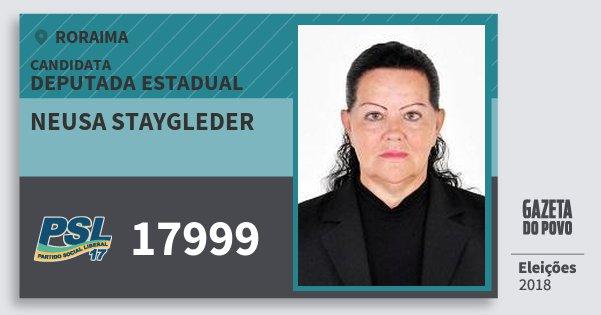 Santinho Neusa Staygleder 17999 (PSL) Deputada Estadual | Roraima | Eleições 2018