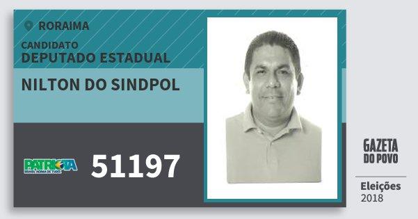 Santinho Nilton do Sindpol 51197 (PATRI) Deputado Estadual | Roraima | Eleições 2018
