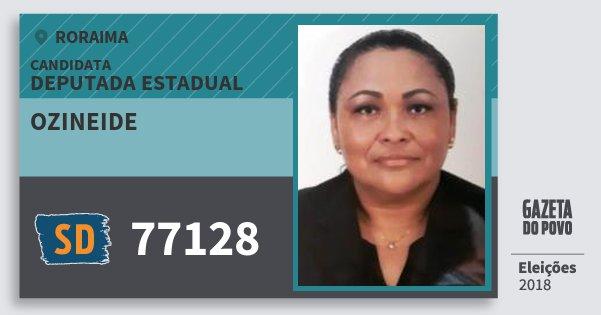 Santinho Ozineide 77128 (SOLIDARIEDADE) Deputada Estadual | Roraima | Eleições 2018