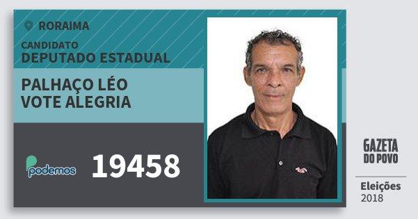 Santinho Palhaço Léo Vote Alegria 19458 (PODE) Deputado Estadual | Roraima | Eleições 2018