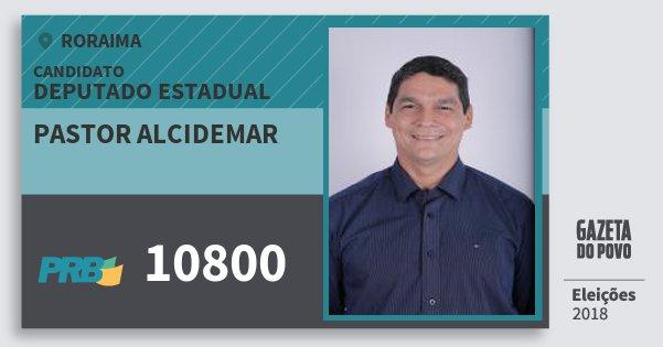 Santinho Pastor Alcidemar 10800 (PRB) Deputado Estadual | Roraima | Eleições 2018