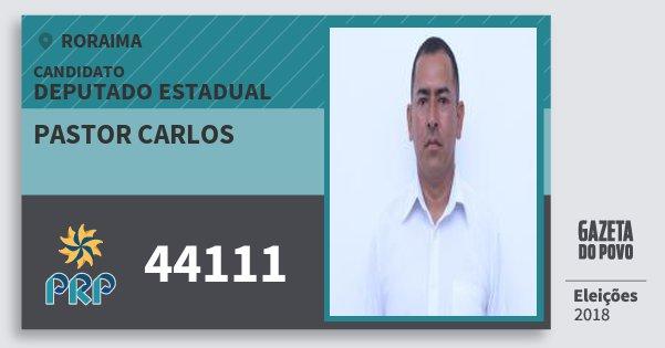 Santinho Pastor Carlos 44111 (PRP) Deputado Estadual   Roraima   Eleições 2018