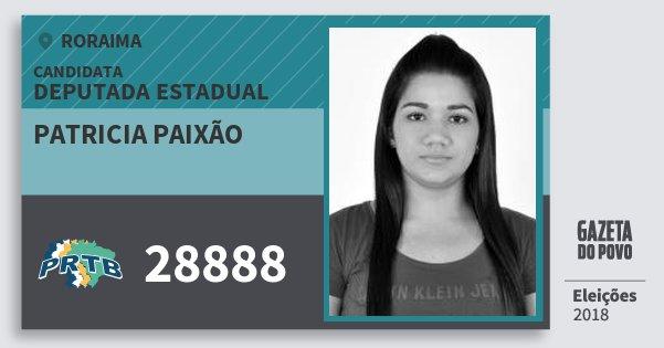 Santinho Patricia Paixão 28888 (PRTB) Deputada Estadual | Roraima | Eleições 2018