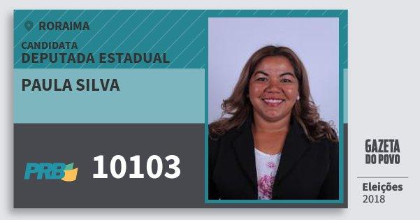 Santinho Paula Silva 10103 (PRB) Deputada Estadual | Roraima | Eleições 2018