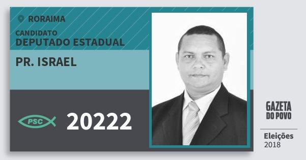 Santinho Pr. Israel 20222 (PSC) Deputado Estadual | Roraima | Eleições 2018