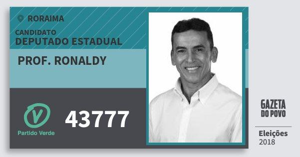Santinho Prof. Ronaldy 43777 (PV) Deputado Estadual | Roraima | Eleições 2018